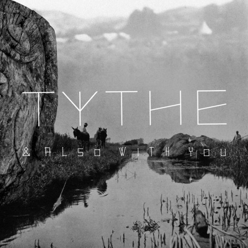 tythe-alsowithyou
